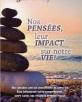Agathe Raymond - Nos pensées, leurs impacts sur notre vie !