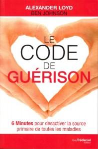 Alexander Loyd & Ben Johnson - Le Code de Guérison