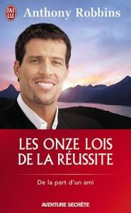 Anthony Robbins - Les onze lois de la réussite