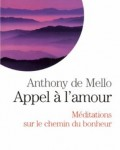 Anthony de Mello - Appel à l'amour