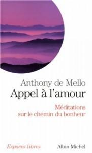 Anthony de Mello - Appel à l'amour