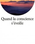 Anthony de Mello - Quand la conscience s'éveille