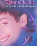 Claudia Rainville - Métamédecine, les outils thérapeutiques