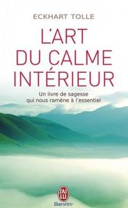 Eckhart Tolle - L'art du calme intérieur