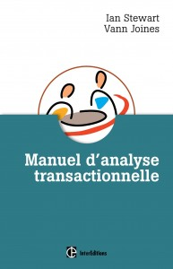 Ian Stewart, Vann Joines - Manuel d'analyse transctionnelle