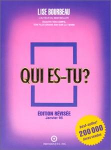 Lise Bourbeau - Qui es-tu