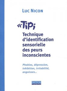 Luc Nicon - TIPI Technique d'identification sensorielle des peurs inconscientes