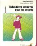 Nathalie Peretti - Relaxations créatives pour les enfants