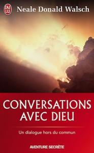 Neale Donald Walsch - Conversations avec Dieu 1
