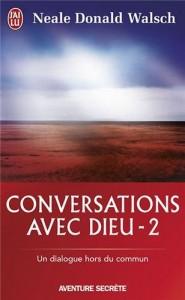 Neale Donald Walsch - Conversations avec Dieu 2