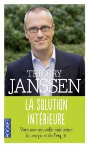 Thierry Janssen - La solution intérieure